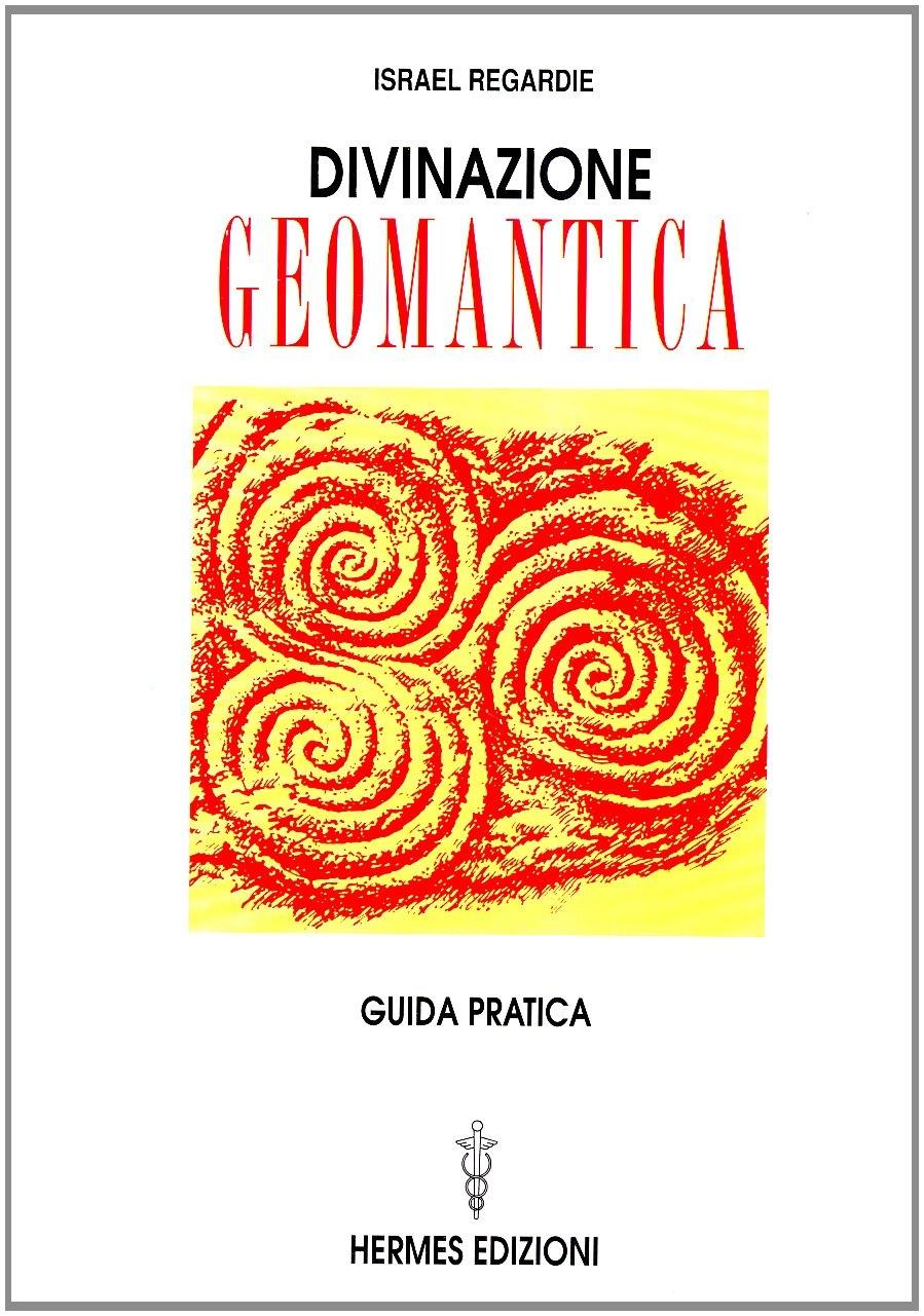 Divinazione Geomantica. Guida Pratica