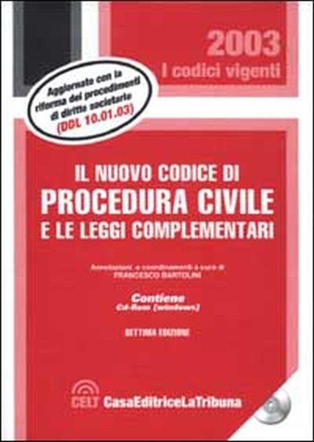 Il nuovo codice di procedura civile e le leggi complementari. Con CD-ROM