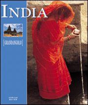 India. Un viaggio nel paese dello spirito. Ediz. illustrata