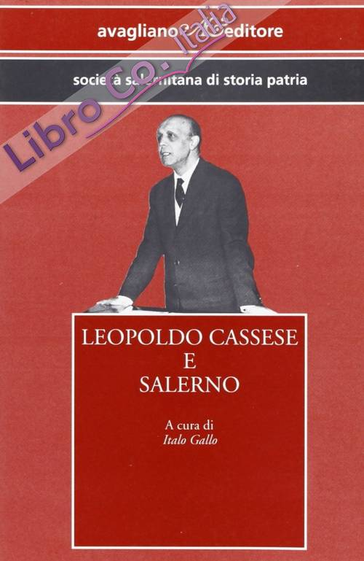 Leopoldo Cassese e Salerno