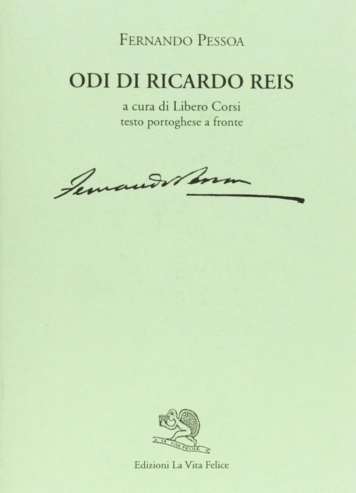 Odi di Ricardo Reis. Testo portoghese a fronte