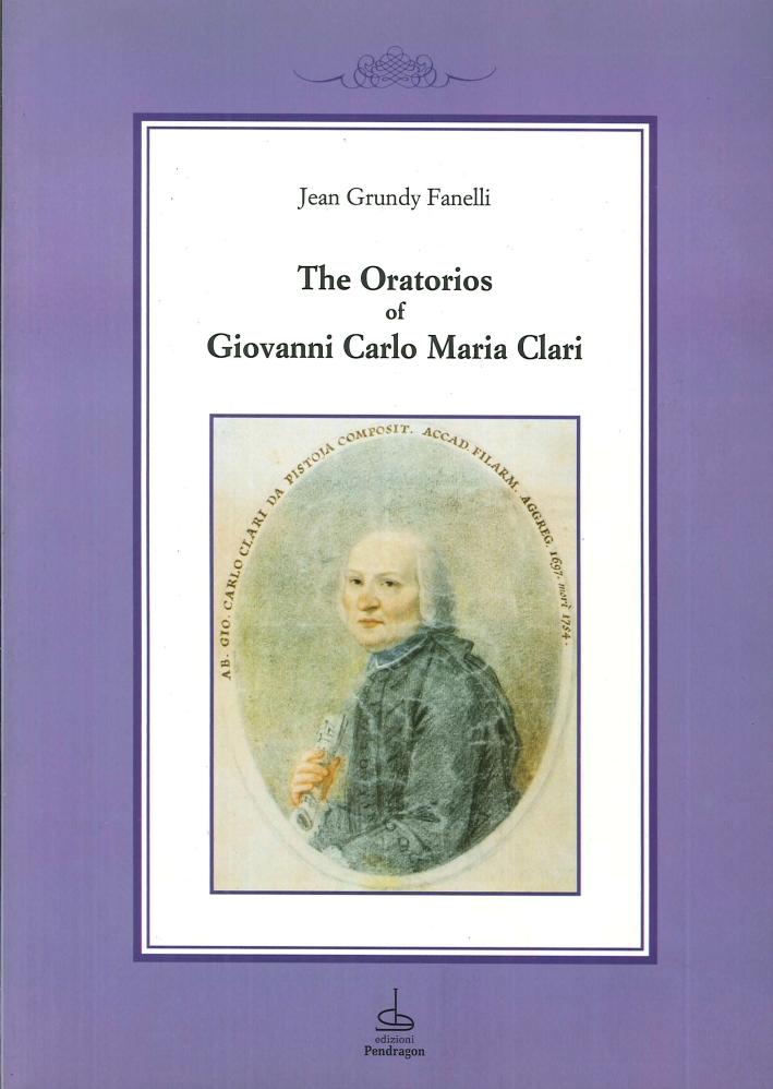 The oratorios of Giovanni Carlo Maria Clari