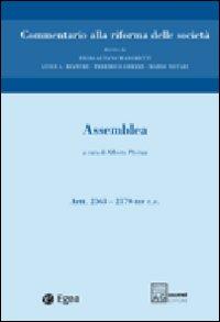 Commentario alla Riforma delle Società. Vol. 3: Assemblea. Artt. 2363-2379 Ter