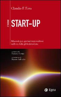Start up. Manuale per nuovi imprenditori