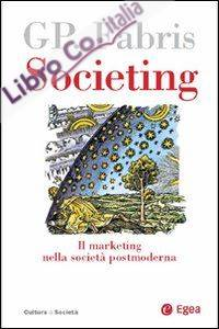 Societing. Il marketing nella società postmoderna