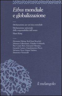 Ethos e poiesis. Vol. 7: Ethos mondiale e globalizzazione