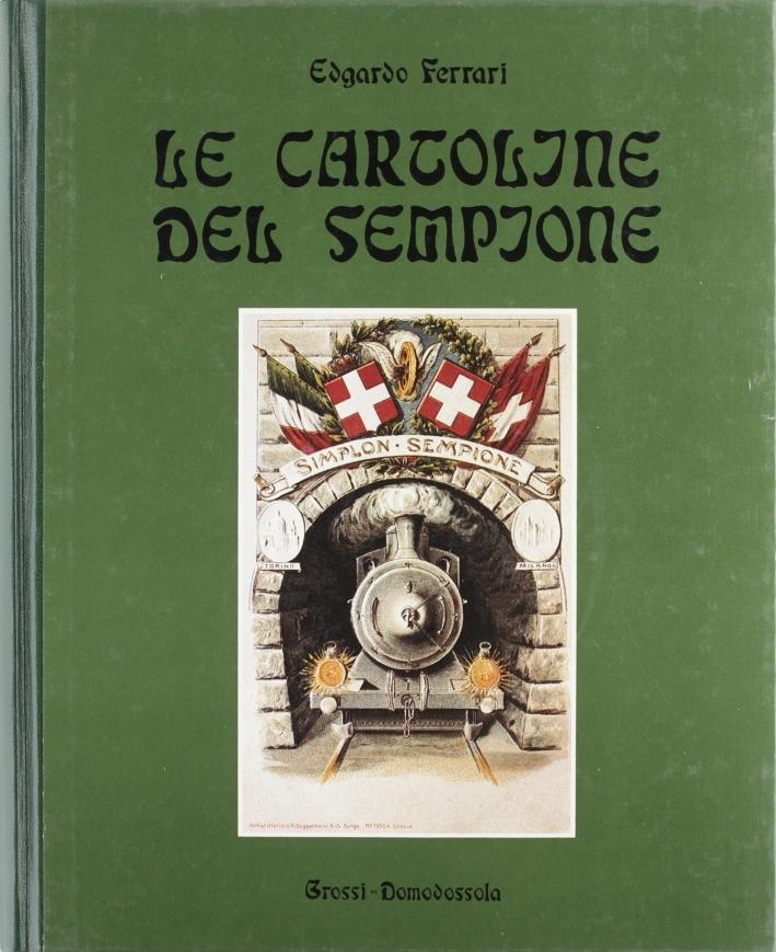 Le cartoline del Sempione. Storia del Sempione 1890-1913