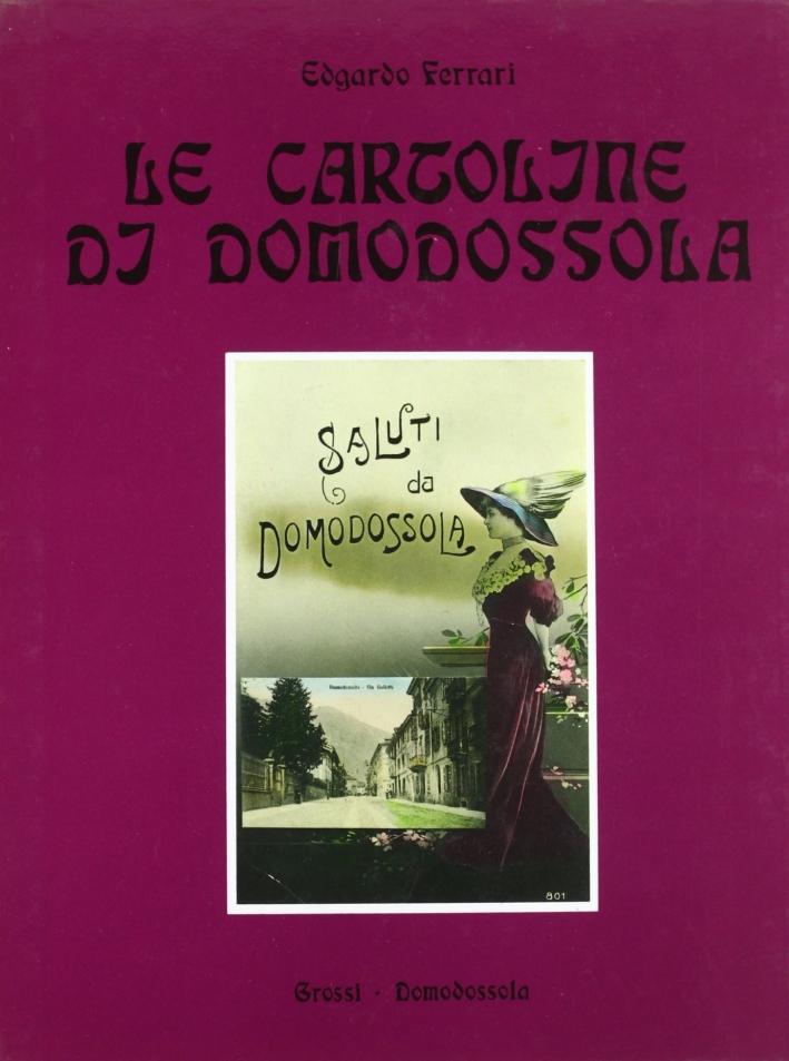 Le cartoline di Domodossola 1890-1940