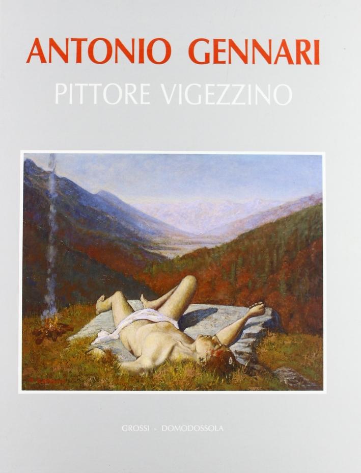 Antonio Gennari. Pittore vigezzino