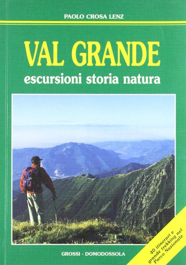 Valgrande. Escursioni, storia, natura