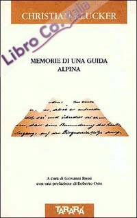 Memorie di una guida alpina
