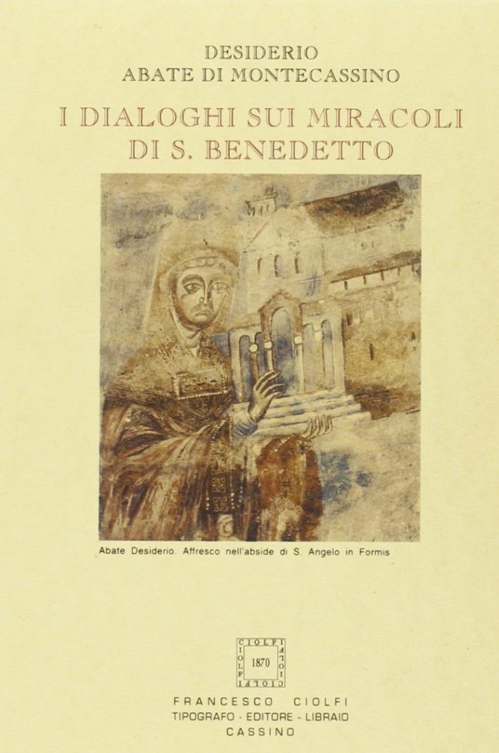 Dialoghi sui Miracoli di San Benedetto.