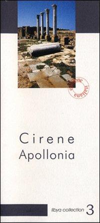 Cirene Apollonia. Guida archeologica