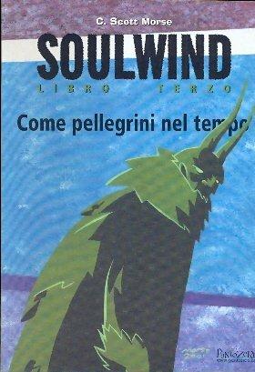 Soulwind Libro Terzo Come Pellegrin