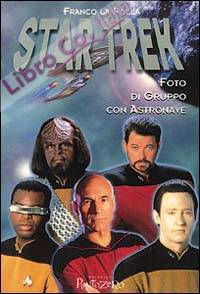 Star Trek. Foto di gruppo con astronave