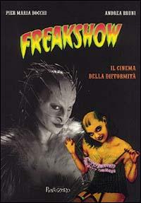Freakshow. Il cinema della difformità