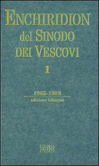 Enchiridion del Sinodo dei Vescovi. Vol. 1. 1965-1988