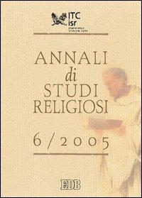 Annali di studi religiosi (2005). Vol. 6
