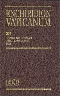 Enchiridion Vaticanum. Vol. 21: Documenti ufficiali della Santa Sede (2002)