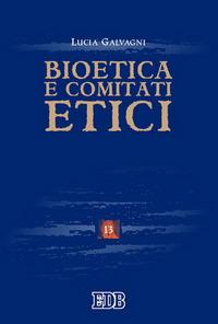 Bioetica e comitati etici