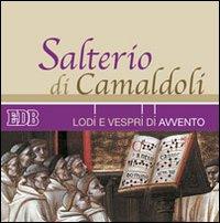 Salterio di Camaldoli. Lodi e vespri di Avvento. Con CD Audio