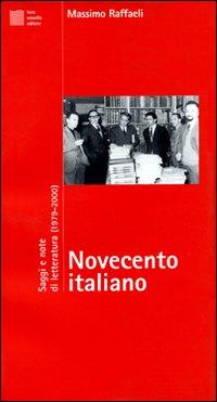 Novecento italiano. Saggi e note di letteratura