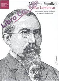 Il caso Lombroso. Patologie italiane. Con CD Audio