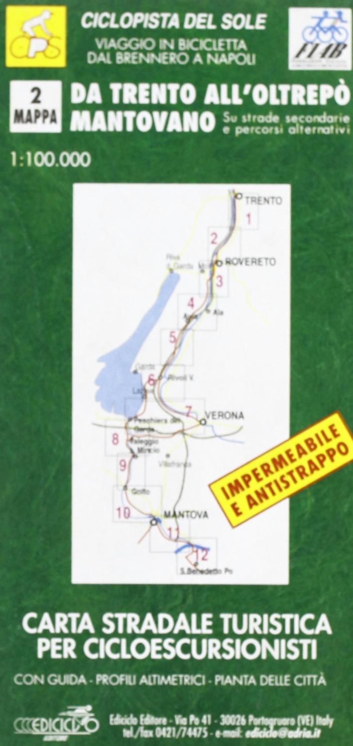 Da Trento all'Oltrepò (MN). Ciclopista del sole.