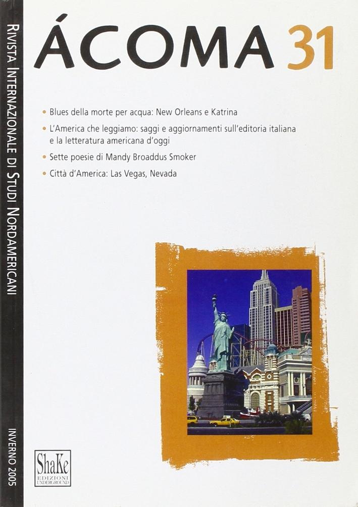 Ácoma. Rivista Internazionale di Studi Nordamericani. Vol. 31.