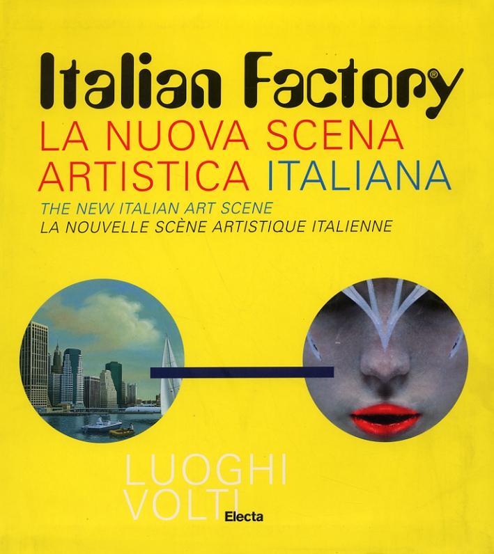 La nuova scena artistica italiana. The new italian art scene. La nuovelle scène artistique italienne.