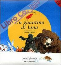 Un guantino di lana. Con CD Audio