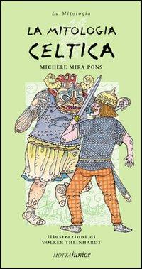 La mitologia celtica.