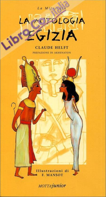 La mitologia egizia.