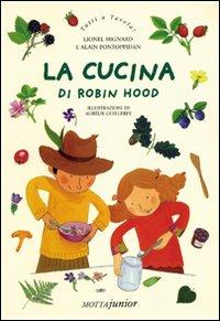 La cucina di Robin Hood