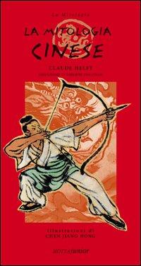 La mitologia cinese.