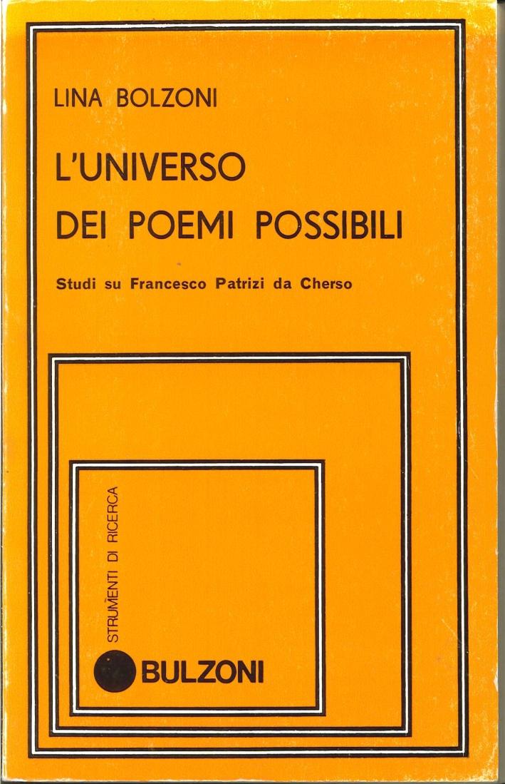 L' Universo dei poemi possibili. Studi su Francesco Patrizi da Cherso.