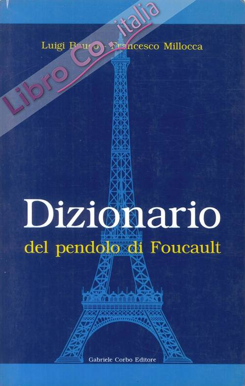 DIZIONARIO DEL PENDOLO DI FOUCAULT