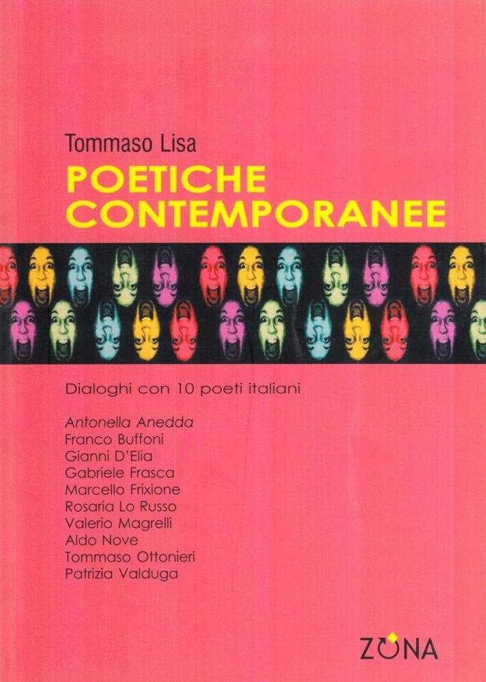 Poetiche contemporanee. Dialoghi con 10 poeti italiani