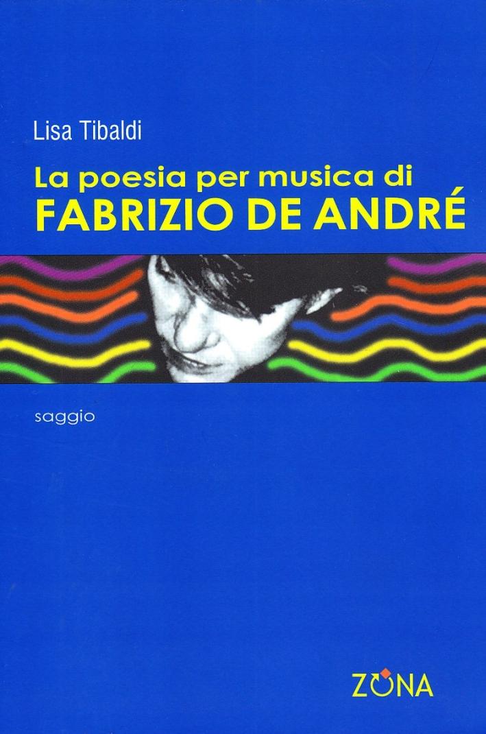 La poesia per musica di Fabrizio De André.