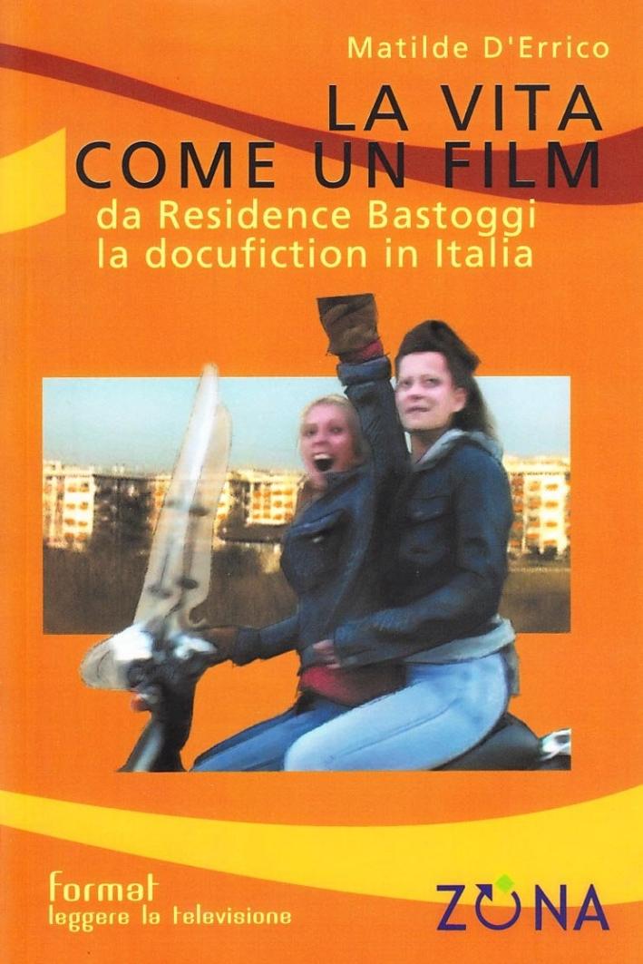 La vita come un film. Da Residence Bastoggi la docufiction in Italia.