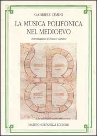 Musica Polifonica Nel Medioevo