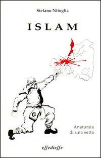 Islam. Anatomia di una setta