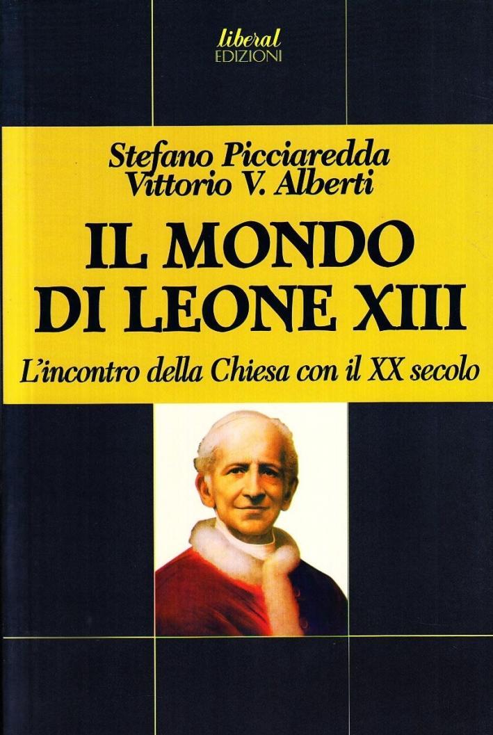 Il mondo di Leone XIII d'incontro della chiesa con il XX secolo