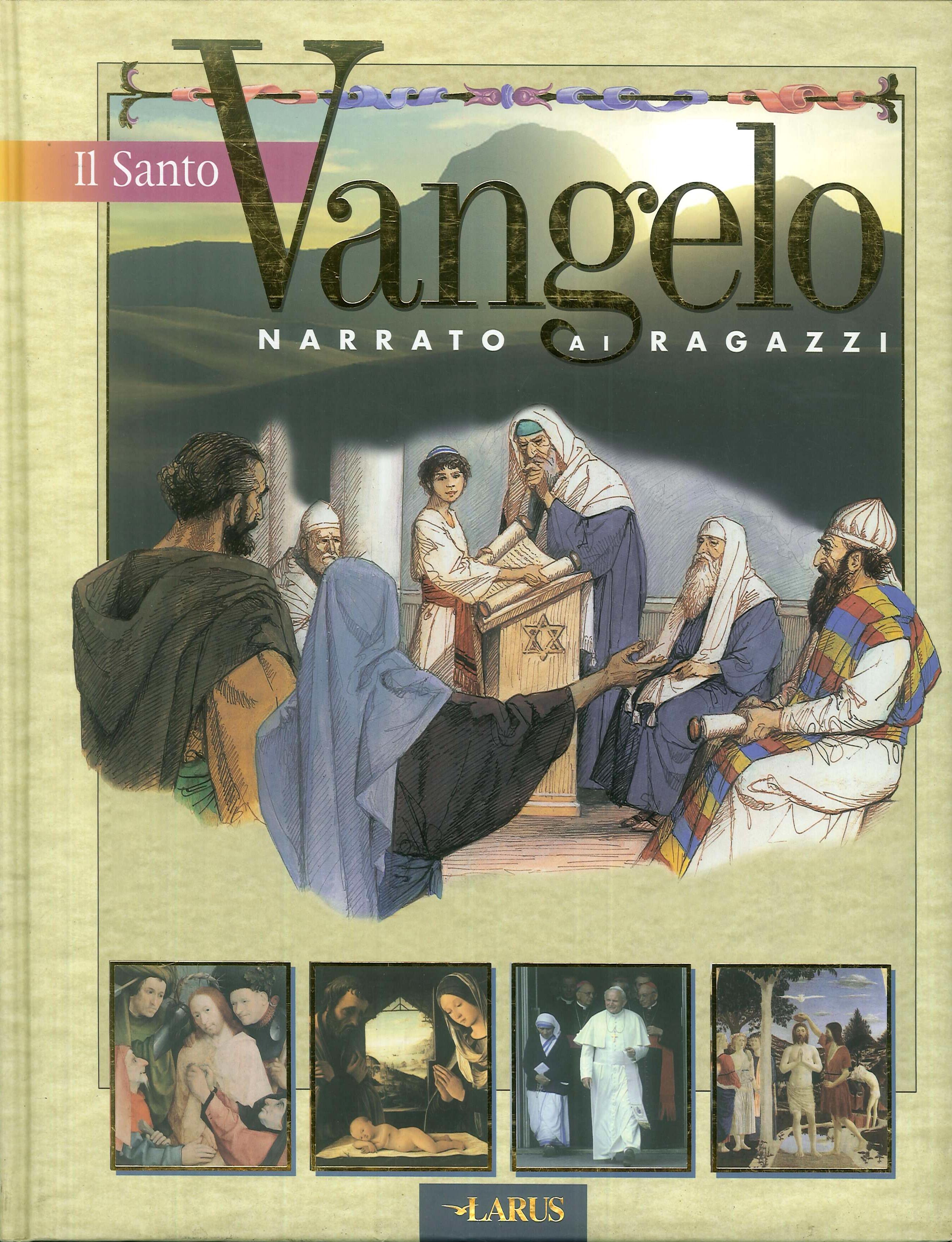 Il santo Vangelo narrato ai ragazzi