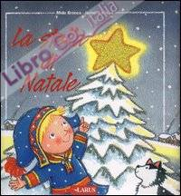La stella di Natale. Ediz. illustrata