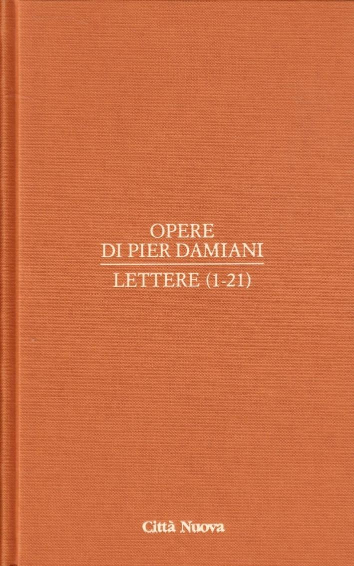 Opere. Vol. 1/1: Lettere 1-21