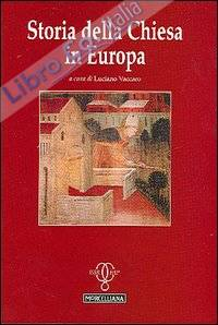 Storia della Chiesa in Europa.