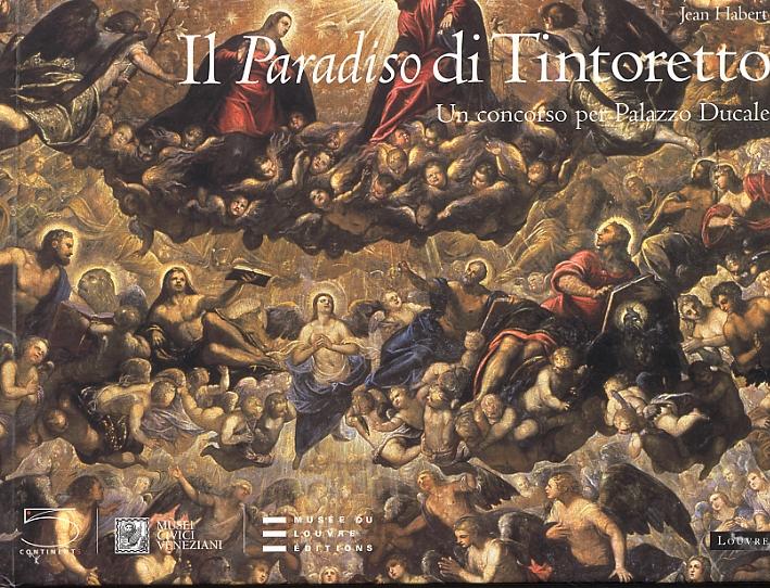 Il paradiso di Tintoretto. Un concorso per il Palazzo Ducale
