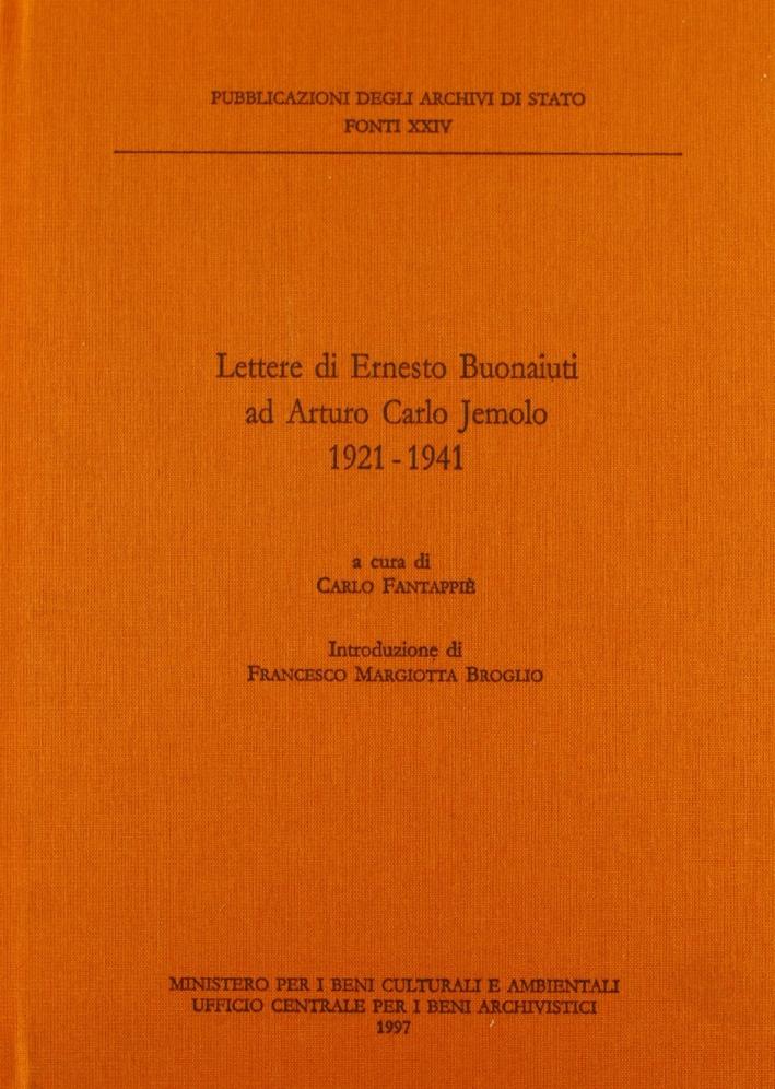 Lettere di Ernesto Buonaiuti ad Arturo Carlo Jemolo (1921-1941)