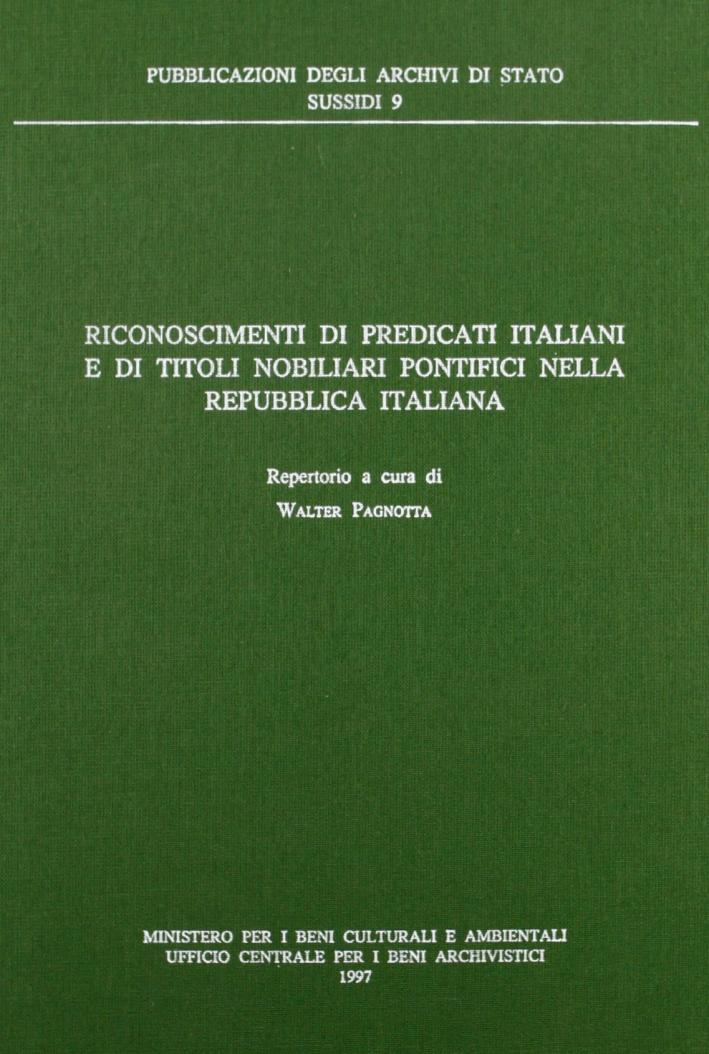Riconoscimenti di predicati italiani e di titoli nobiliari pontifici nella Repubblica Italiana. Repertorio